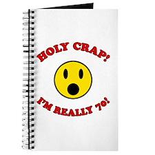 Holy Crap 70th Birthday Journal