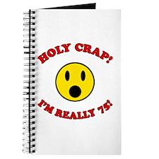 Holy Crap 75th Birthday Journal
