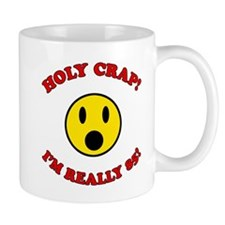 Holy Crap 85th Birthday Mug