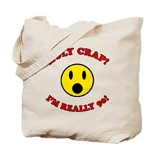 Holy Crap 90th Birthday Tote Bag
