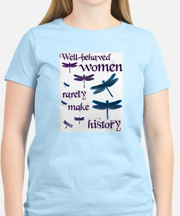 Well Behaved Women Rarely Make History Women's Pin