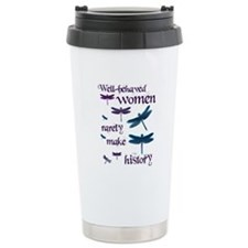 Well-behaved Women Travel Mug