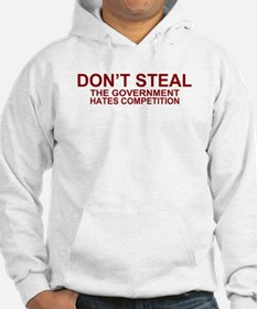 Don't Steal - The Government Hoodie