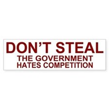 Don't Steal - The Government Bumper Car Car Sticker