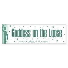 Goddess on the Loose Bumper Bumper Sticker