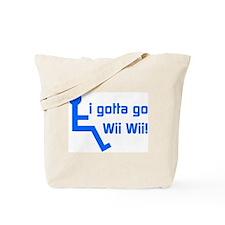 Funny Gotta go Tote Bag
