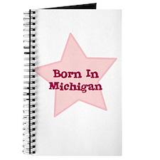 Born In Michigan Journal