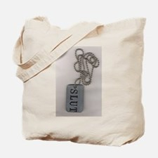 SLUT Tote Bag