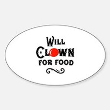 Will Clown For Food Oval Decal