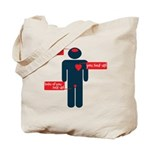 who to listen to (mens) Tote Bag