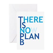 no plan b Greeting Card