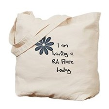 Flower : I am having a RA flare Tote Bag