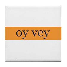"""""""oy vey"""" coaster"""