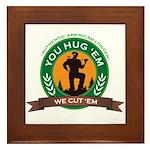 You Hug 'Em - We Cut 'Em Framed Tile