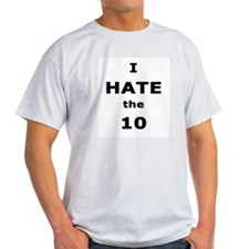 "LA4Beginners.com ""Hate the 10"" Ash Grey T-Shirt"