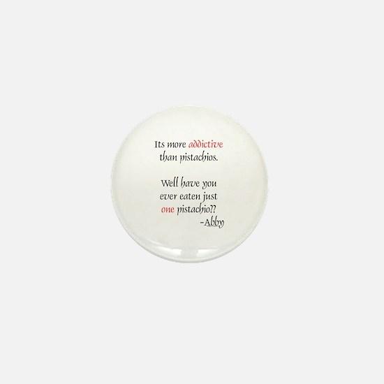 Addictive Pistachios Mini Button