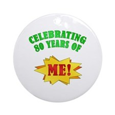 Funny Attitude 80th Birthday Ornament (Round)