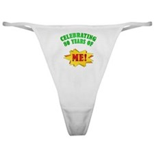 Funny Attitude 80th Birthday Classic Thong