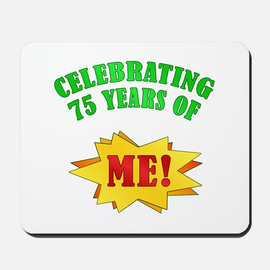 Funny Attitude 75th Birthday Mousepad