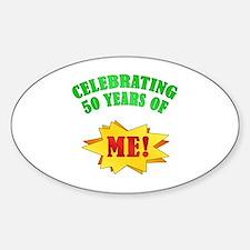 Funny Attitude 50th Birthday Oval Decal