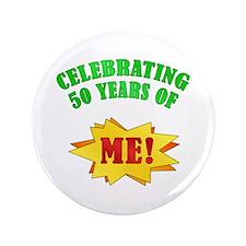 """Funny Attitude 50th Birthday 3.5"""" Button"""
