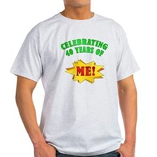 Funny Attitude 40th Birthday T-Shirt