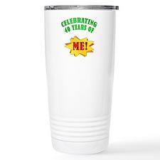 Funny Attitude 40th Birthday Travel Mug