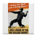 College Money Tile Coaster