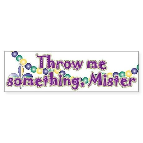 Throw me mister Sticker (Bumper 10 pk)