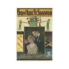 From Here to Shanghai Sheet Music Rectangle Magnet