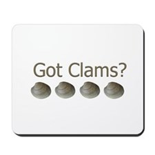 Got Clams? Mousepad