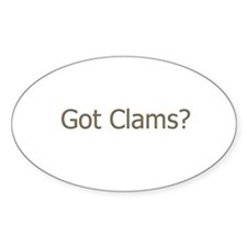 Got Clams? (text) Oval Decal