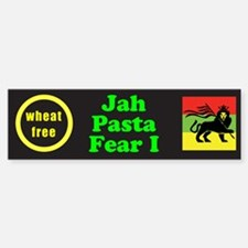 Jah Pasta Fear I No Wheat Bumper Bumper Bumper Sticker