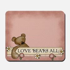 Love Bears All Mousepad