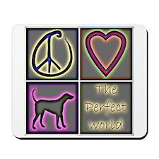 Perfect World: Labrador Retri Mousepad