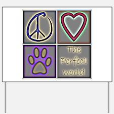 Perfect World: Dogs (ALT) - Yard Sign