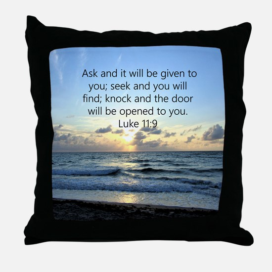 LUKE 11:9 Throw Pillow