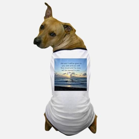 LUKE 11:9 Dog T-Shirt