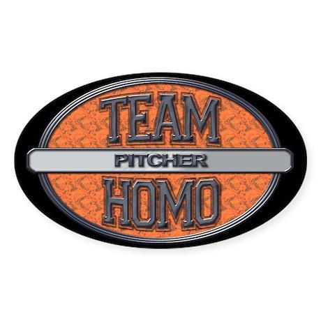 Team Homo Pitcher Sticker (Oval)