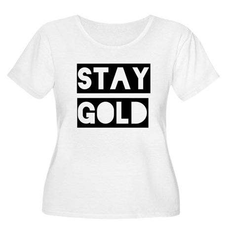stay gold Women's Plus Size Scoop Neck T-Shirt