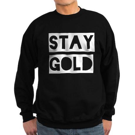 Stay Gold (White) Sweatshirt (dark)