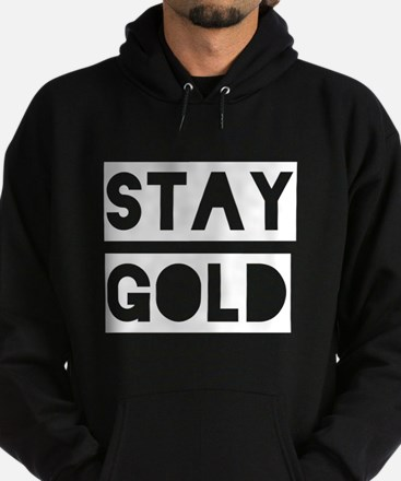 Stay Gold (White) Hoodie (dark)