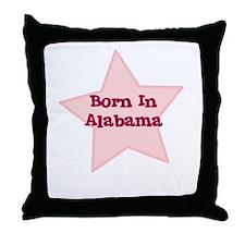 Born In Alabama  Throw Pillow