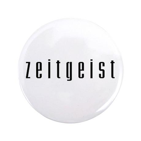 """Zeitgeist 3.5"""" Button (100 pack)"""