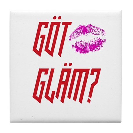 Got Glam? Tile Coaster