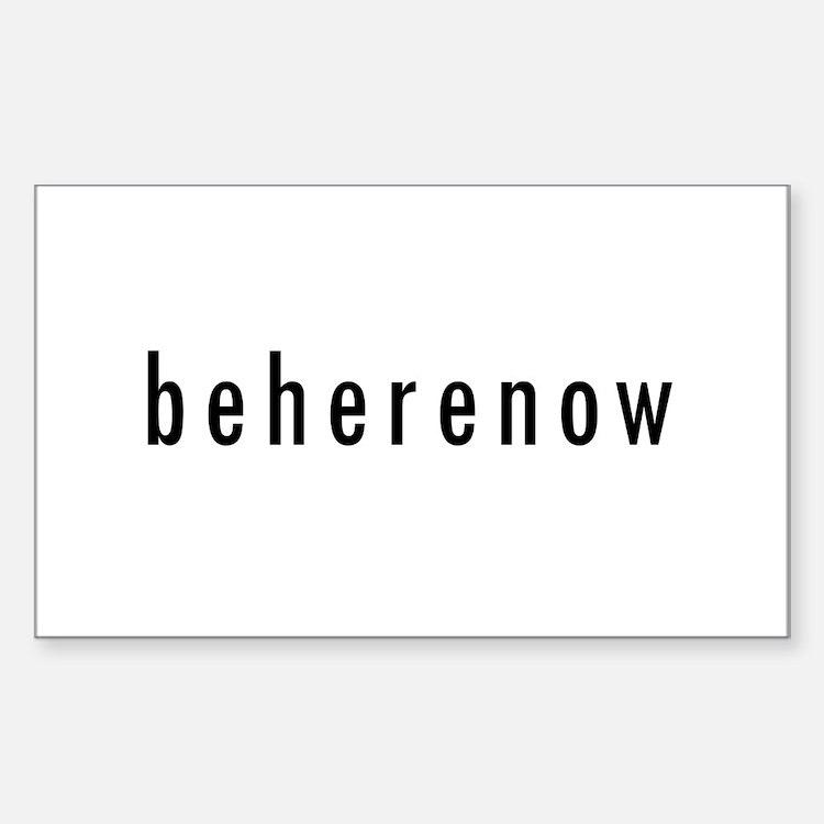 BeHereNow Rectangle Decal