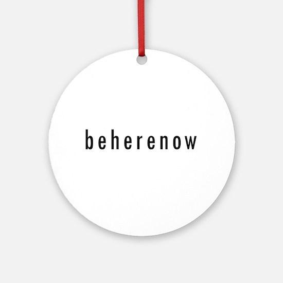 BeHereNow Ornament (Round)