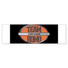 Team Homo Catcher Bumper Sticker