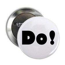 "Do! 2.25"" Button"