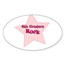 8th Graders Rock Oval Decal